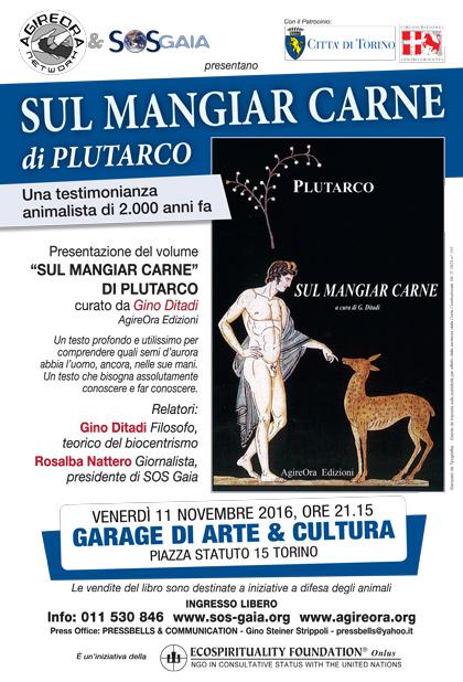Presentazione del volume ''SUL MANGIAR CARNE'' di Plutarco - 11 Novembre 2016 - Garage di Arte & Cultura