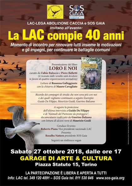 27 ottobre 2018 ore 17 - GARAGE DI ARTE & CULTURA, Torino - SOS Gaia festeggia i 40 anni della LAC