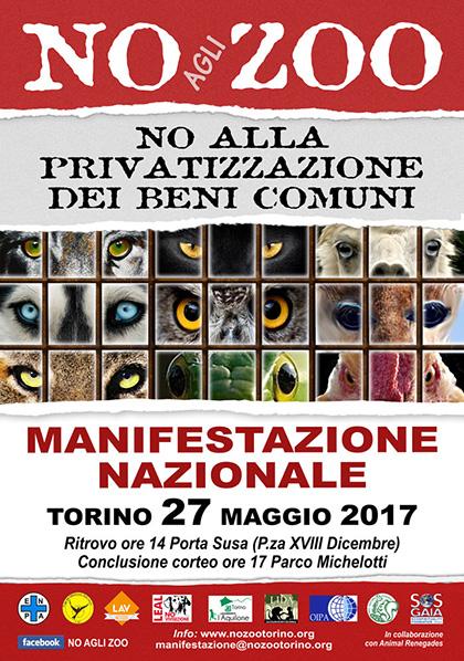 Sabato 27 maggio 2017, Torino - Manifestazione nazionale No agli Zoo no alla svendita del Patrimonio Pubblico