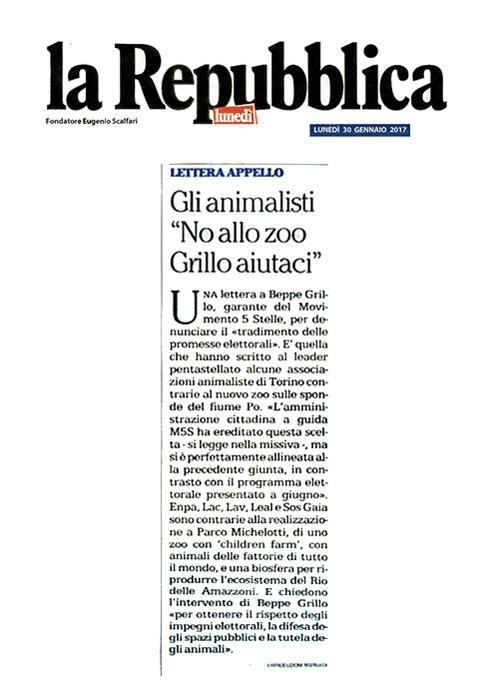 La Repubblica Lunedì 30 gennaio 2017 - Gli animalisti No allo zoo Grillo aiutaci